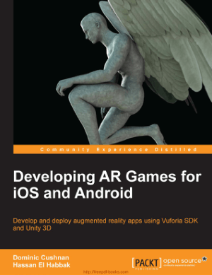 Free Download PDF Books, Developing AR Games for iOS and Android, Pdf Free Download