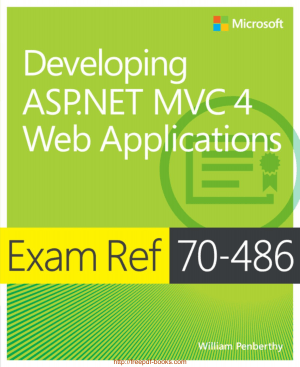 Developing ASP.NET MVC 4 Web Applications Exam Ref 70 486