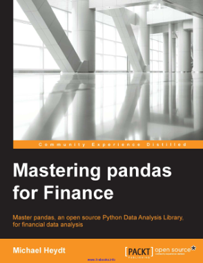 Free Download PDF Books, Mastering pandas for Finance an open source Python Data Analysis Library