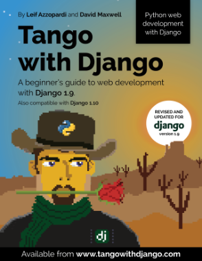 Free Download PDF Books, Tango With Django A beginners Guide to Web Development With Python Django 1.9