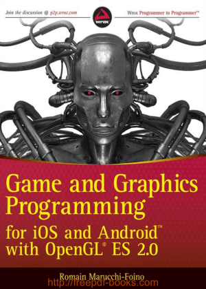 Free Download PDF Books, Game and Graphics Programming for iOS and Android with OpenGL ES 2.0