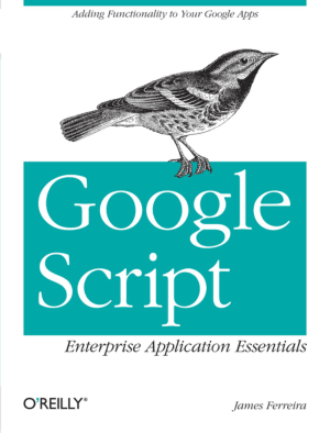 Google Script Enterprise Application Essentials