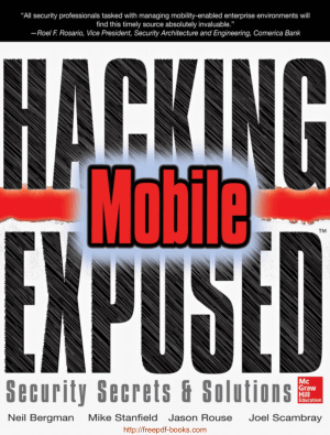 Hacking Exposed Mobile Security Secrets And Solutions