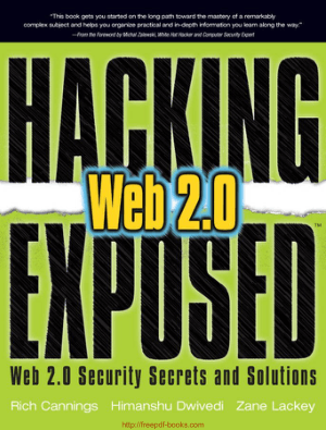 Hacking Exposed Web 2.0 Security Secrets And Solutions