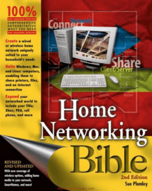 Home Networking Bible, 2nd Edition – Networking Book