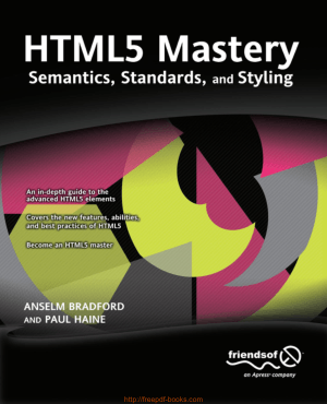 HTML5 Mastery Semantics Standards and Styling