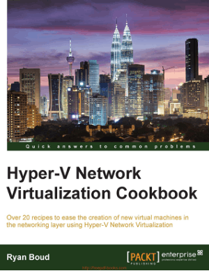 Hyper-V Network Virtualization Cookbook – Networking Book