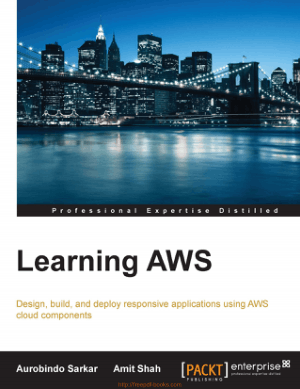 Learning AWS, Design, Build And Deploy Applications Using AWS – Networking Book