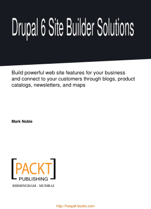 Free Download PDF Books, Drupal 6 Site Builder Solutions, Pdf Free Download
