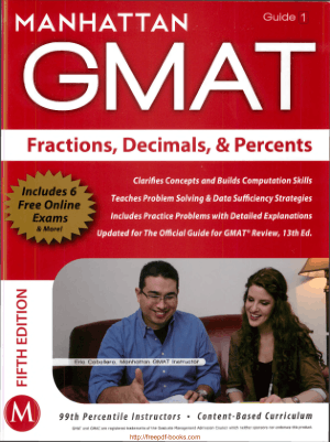 MANHATTAN GMAT Fractions Decimals and Percents GMAT Strategy Guide