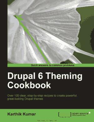 Free Download PDF Books, Drupal 6 Theming Cookbook, Pdf Free Download