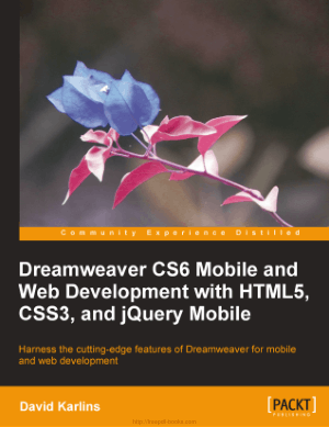 Dreamweaver Cs6 Mobile And Web Development With HTML5 CSS3 And Jquery Mobile, Pdf Free Download