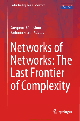 Networks of Networks The Last Frontier of Complexity