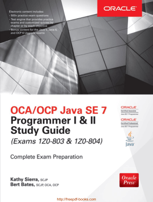 OCA OCP Java SE 7 Programmer I and II Study Guide Exams 1Z0 803 and 1Z0 804