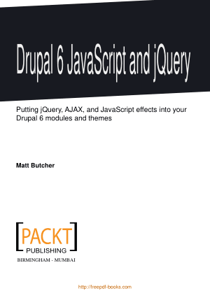 Drupal 6 Javascript And Jquery, Pdf Free Download