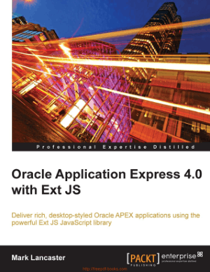 Free Download PDF Books, Oracle Application Express 4.0 with Ext JS