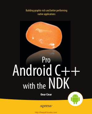 Free Download PDF Books, Pro Android C++ with the NDK