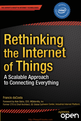 Free Download PDF Books, Rethinking the Internet of Things – Networking Book