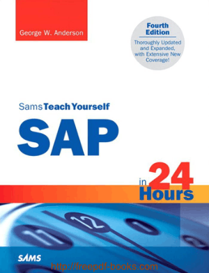 Free Download PDF Books, Sams Teach Yourself SAP in 24 Hours, 4th Edition