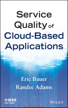 Service Quality of Cloud Based Applications