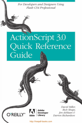 Free Download PDF Books, The ActionScript 3.0 Quick Reference Guide
