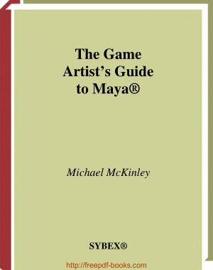 Free Download PDF Books, The Game Artists Guide to Maya