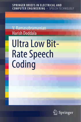 Ultra Low Bit Rate Speech Coding