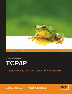 Understanding TCPIP – A clear and comprehensive guide to TCP IP protocols
