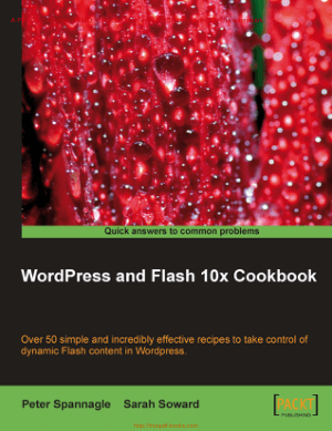 WordPress and Flash 10x Cookbook