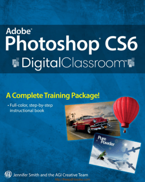 Adobe Photoshop Cs6 Digital Classroom, Pdf Free Download