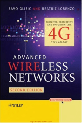 Free Download PDF Books, Advanced Wireless Networks Cognitive Cooperative Opportunistic 4G Technology 2nd Edition, Pdf Free Download