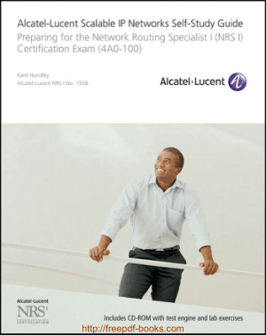 Alcatel Lucent Scalable IP Networks SelfStudy Guide, Pdf Free Download