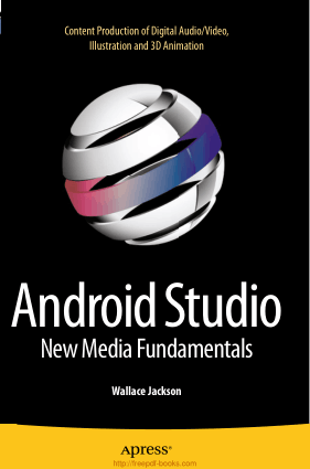 Android Studio New Media Fundamentals, Android App Development Books
