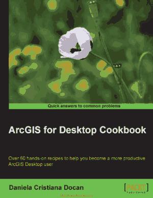 Arcgis For Desktop Cookbook, Pdf Free Download