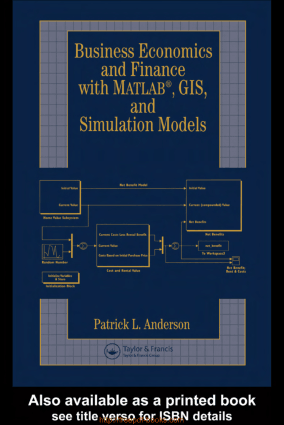 Business Economics And Finance With Matlab Gis And Simulation Models, Pdf Free Download