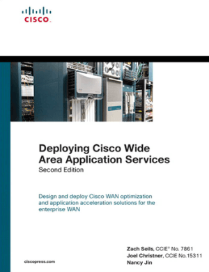 Free Download PDF Books, Deploying Cisco Wide Area Application Services 2nd Edition – Networking Book