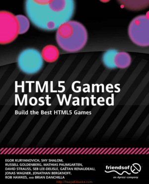 HTML5 Games Most Wanted – Build the Best HTML5 Games