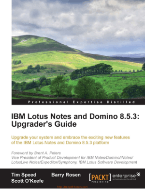 IBM Lotus Notes and Domino 8.5.3 Upgraders Guide