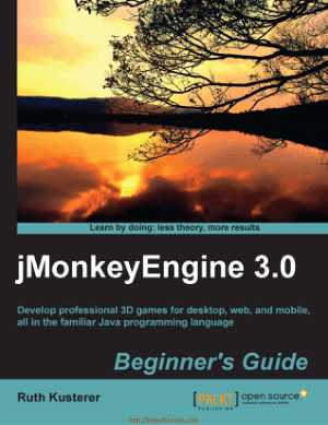Jmonkeyengine 3.0 Beginners Guide