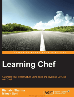 Free Download PDF Books, Learning Chef Automate your infrastructure using code and leverage DevOps with Chef