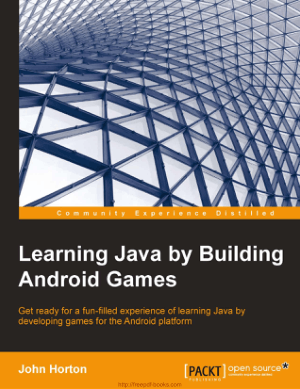 Learning Java By Building Android Games, Learning Free Tutorial Book