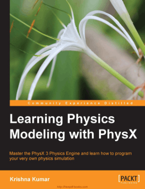 Free Download PDF Books, Learning Physics Modeling With Physx