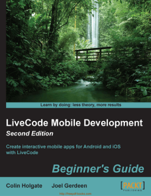 Livecode Mobile Development Beginners Guide Second Edition