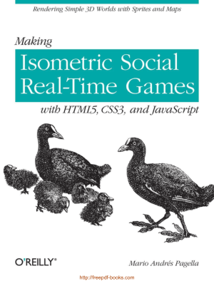 Free Download PDF Books, Making Isometric Social Real-Time Games With HTML5 CSS3 And JavaScript