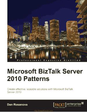 Free Download PDF Books, Microsoft Biztalk Server 2010 Patterns