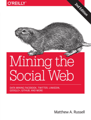 Free Download PDF Books, Mining the Social Web 2nd Edition