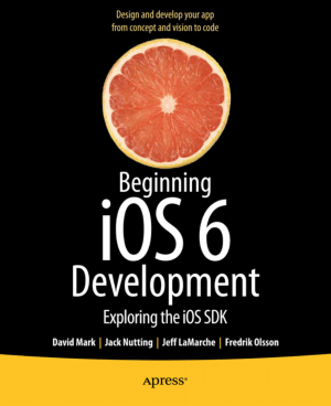 Free Download PDF Books, Beginning iOS 6 Development, Pdf Free Download