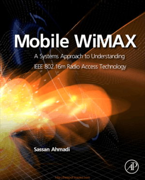 Mobile WiMAX Understanding IEEE 802.16m Radio Access Technology – Networking Book
