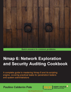 Free Download PDF Books, Nmap 6 Network Exploration And Security Auditing Cookbook