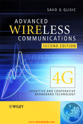 Advanced Wireless Communications 4G Cognitive and Cooperative Broadband Technology 2nd Edition